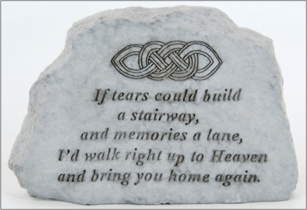 Stone Marker - If Tears Could Build a Stairway
